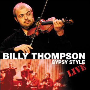 Billy Thompson Gypsy Style Live edited, mixed and mastered at Thompsound Music